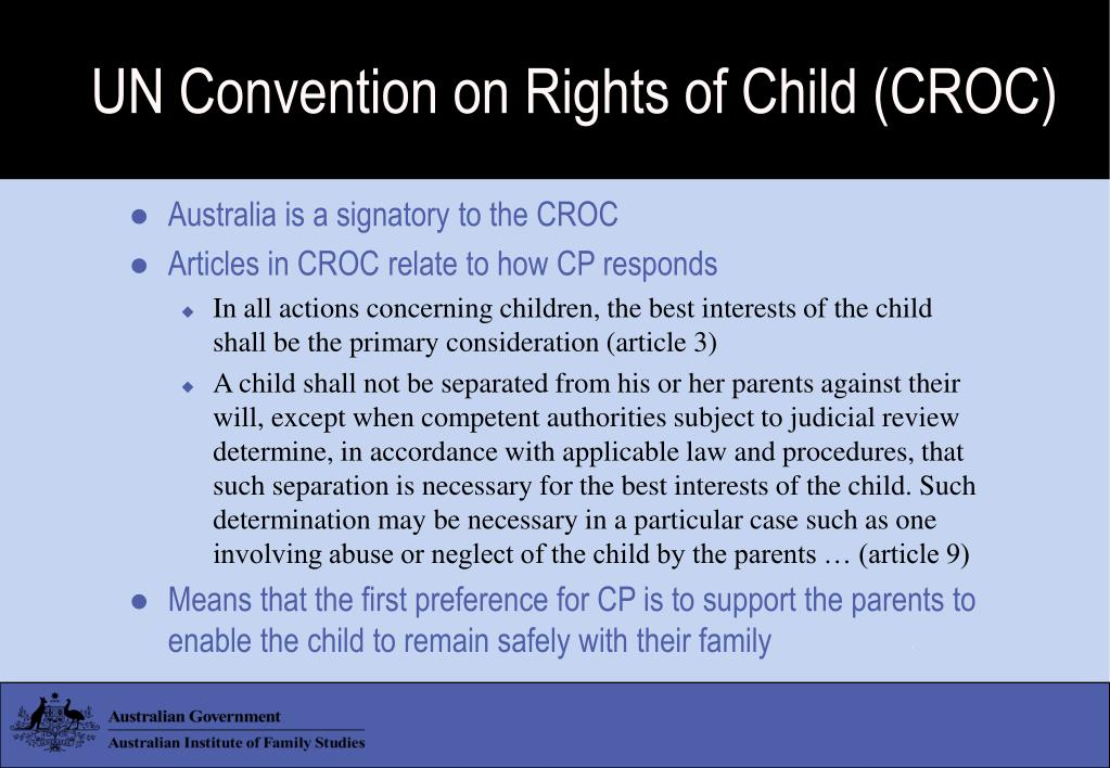 UN Convention on Rights of Child (CROC)