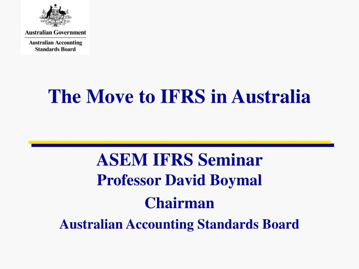 the move to ifrs in australia n.