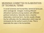 meanings committed in elaboration of technical terms65