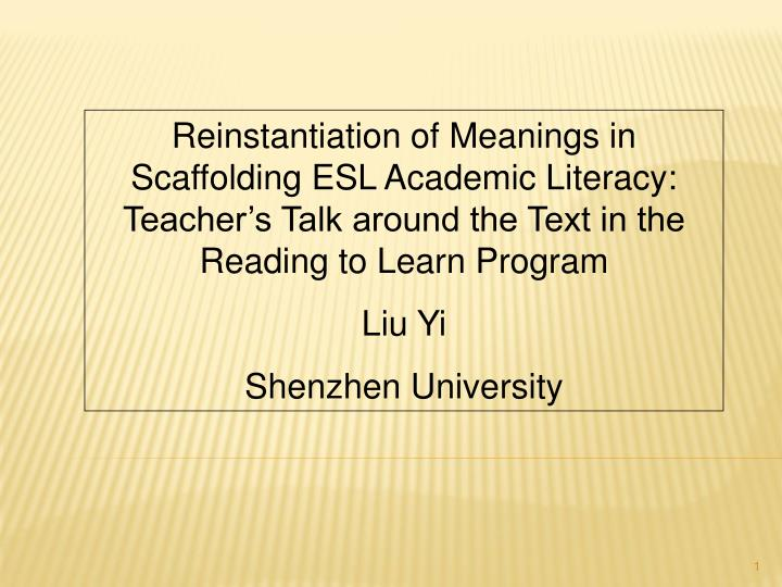 Reinstantiation of Meanings in Scaffolding ESL Academic Literacy: Teacher's Talk around the Text i...