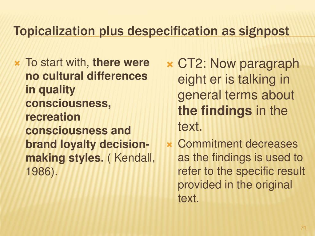 Topicalization plus despecification as signpost