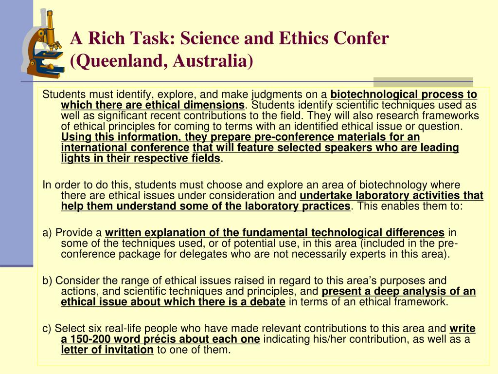 A Rich Task: Science and Ethics Confer