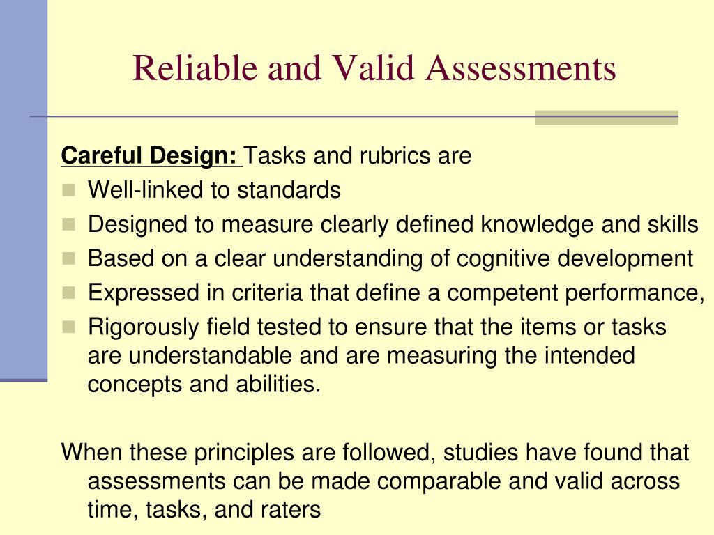 Reliable and Valid Assessments