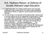 n r madhava menon in defense of socially relevant legal education