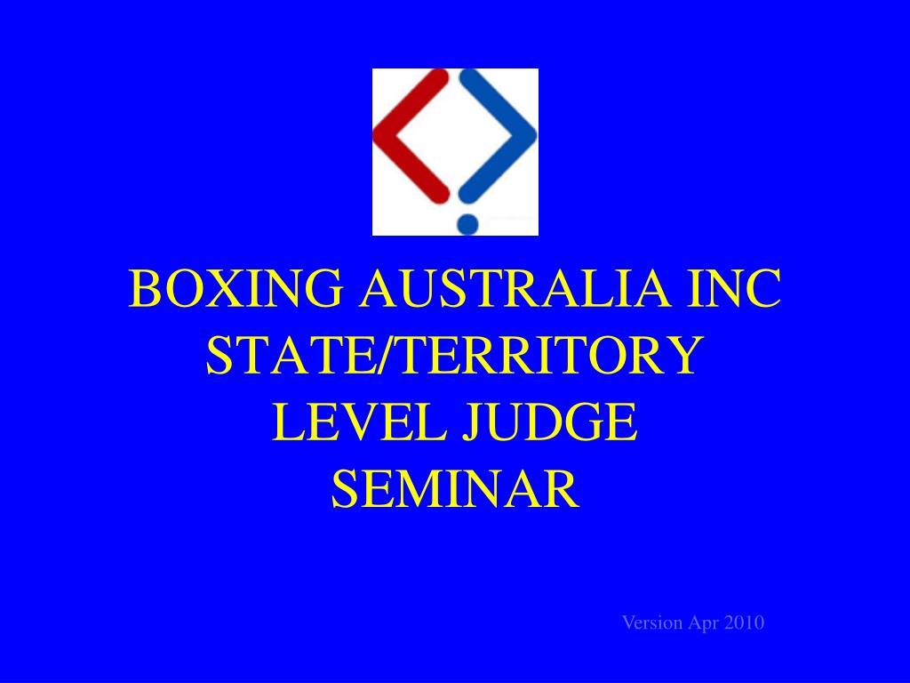 boxing australia inc state territory level judge seminar l.