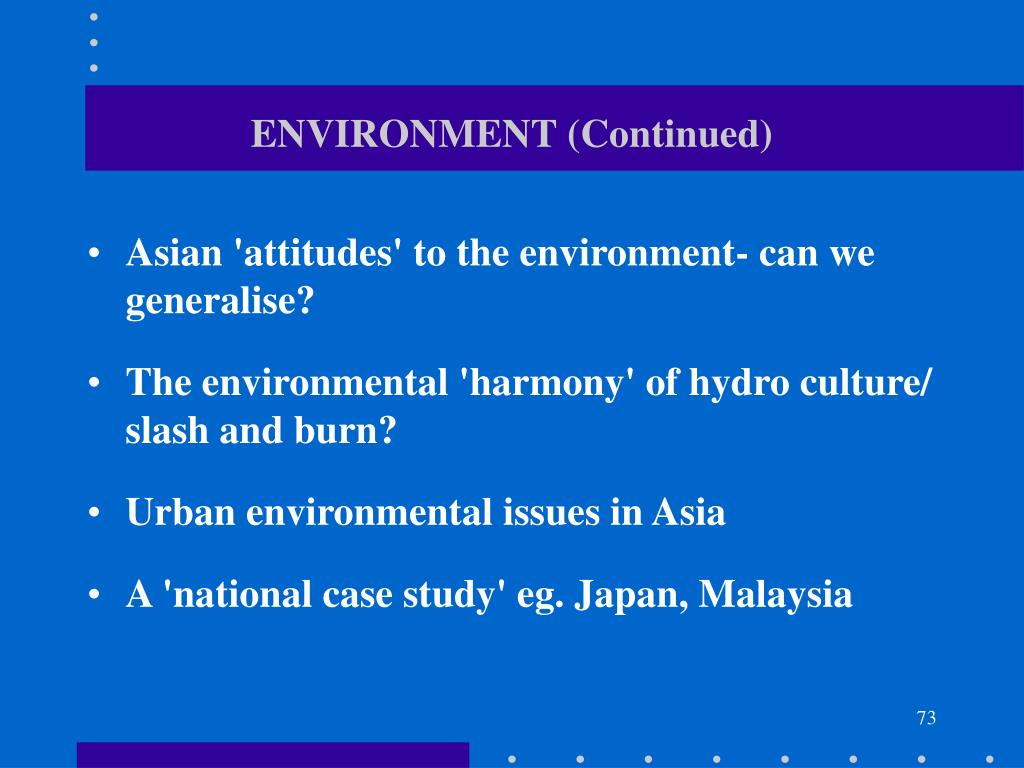 ENVIRONMENT (Continued)
