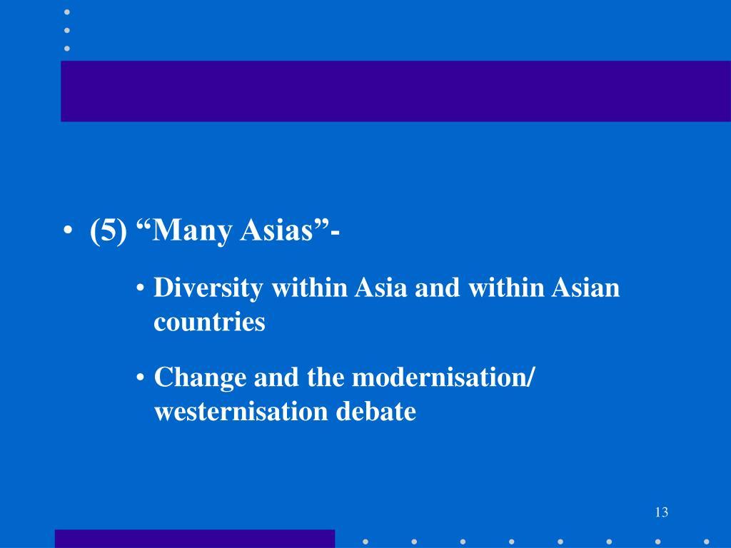 """(5) """"Many Asias""""-"""