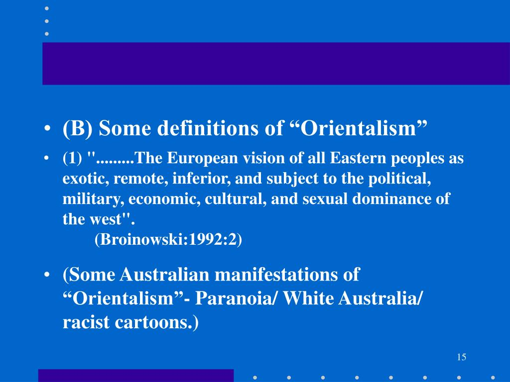 """(B) Some definitions of """"Orientalism"""""""