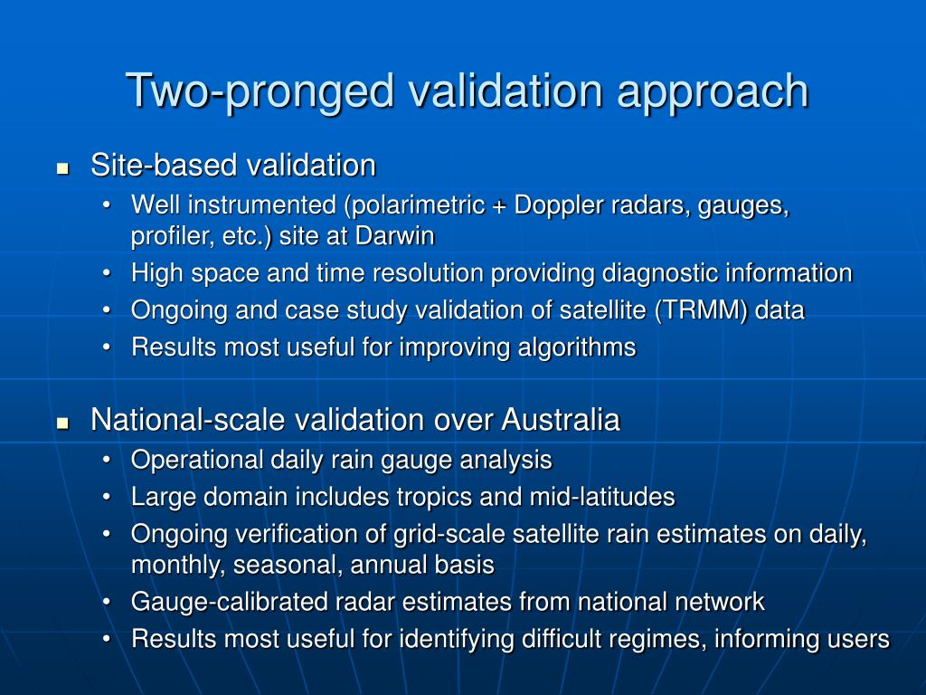 Two-pronged validation approach