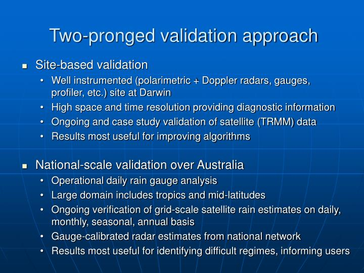 Two pronged validation approach