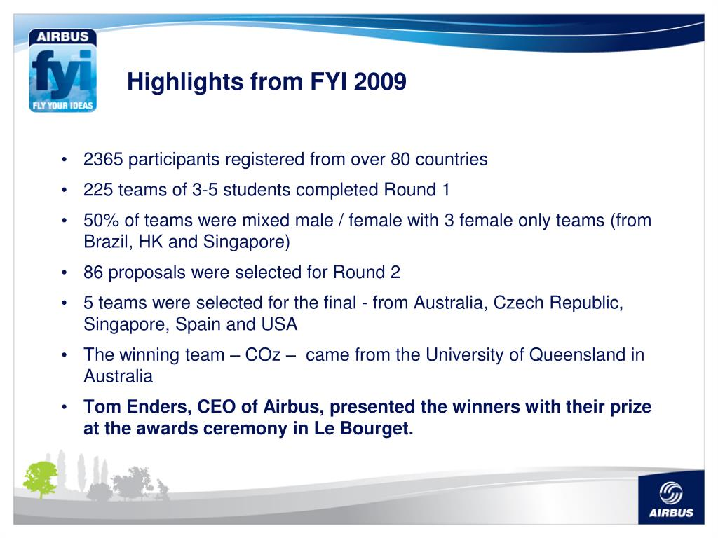 Highlights from FYI 2009