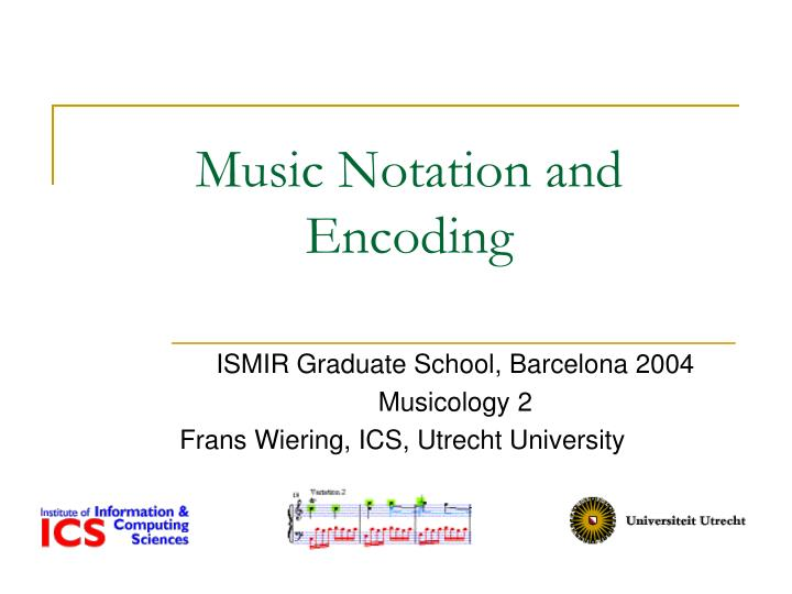 music notation and encoding n.