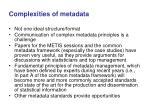 complexities of metadata