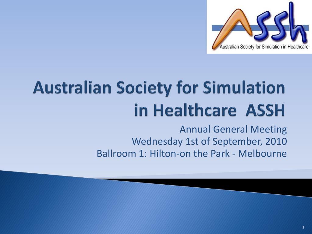 Australian Society for Simulation in Healthcare  ASSH