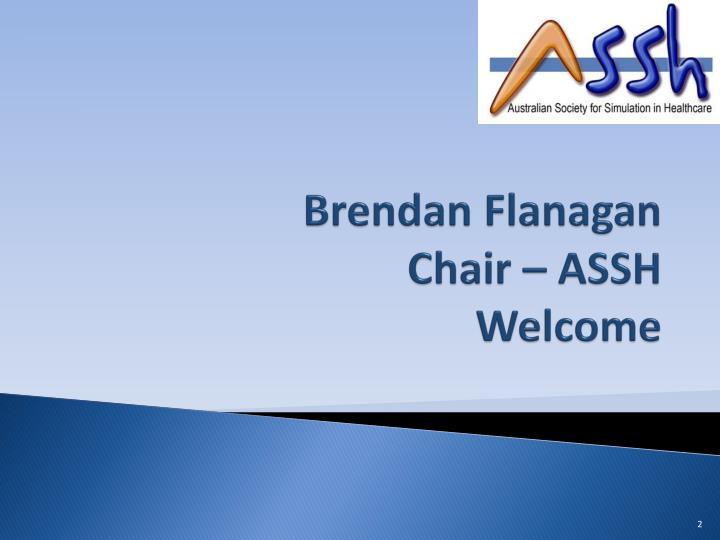 Brendan flanagan chair assh welcome