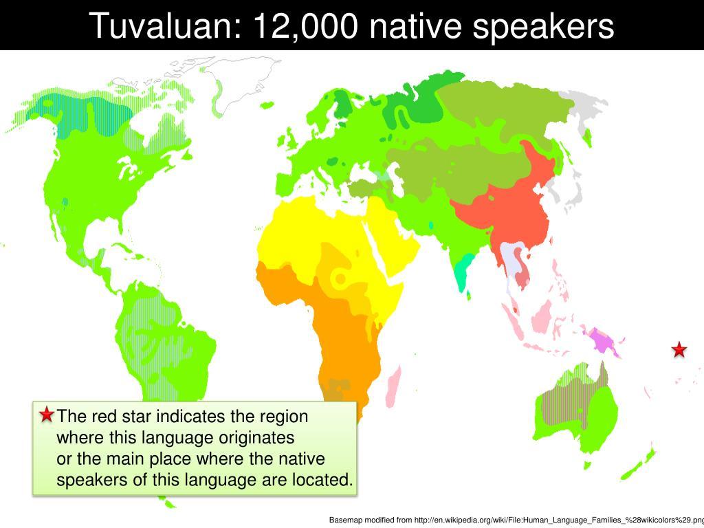 Tuvaluan: 12,000 native speakers