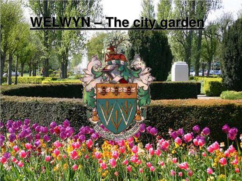 WELWYN – The city garden