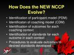how does the new nccp evolve