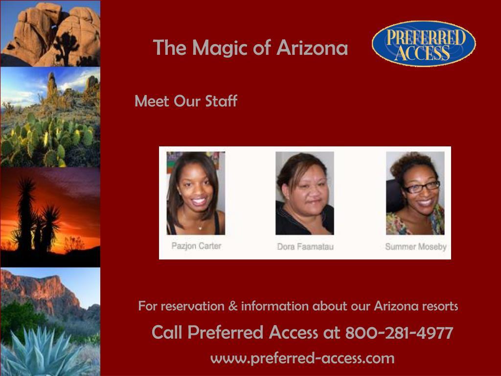 The Magic of Arizona