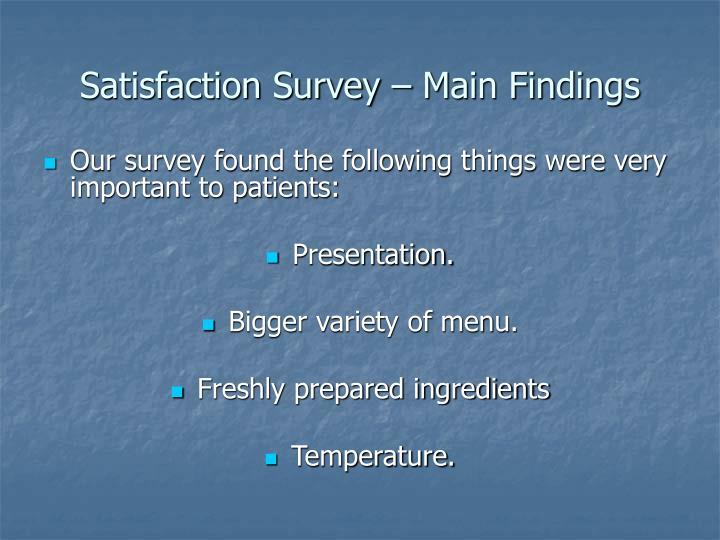 Satisfaction Survey – Main Findings