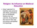 religion its influence on medieval education