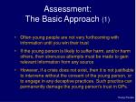 assessment the basic approach 1