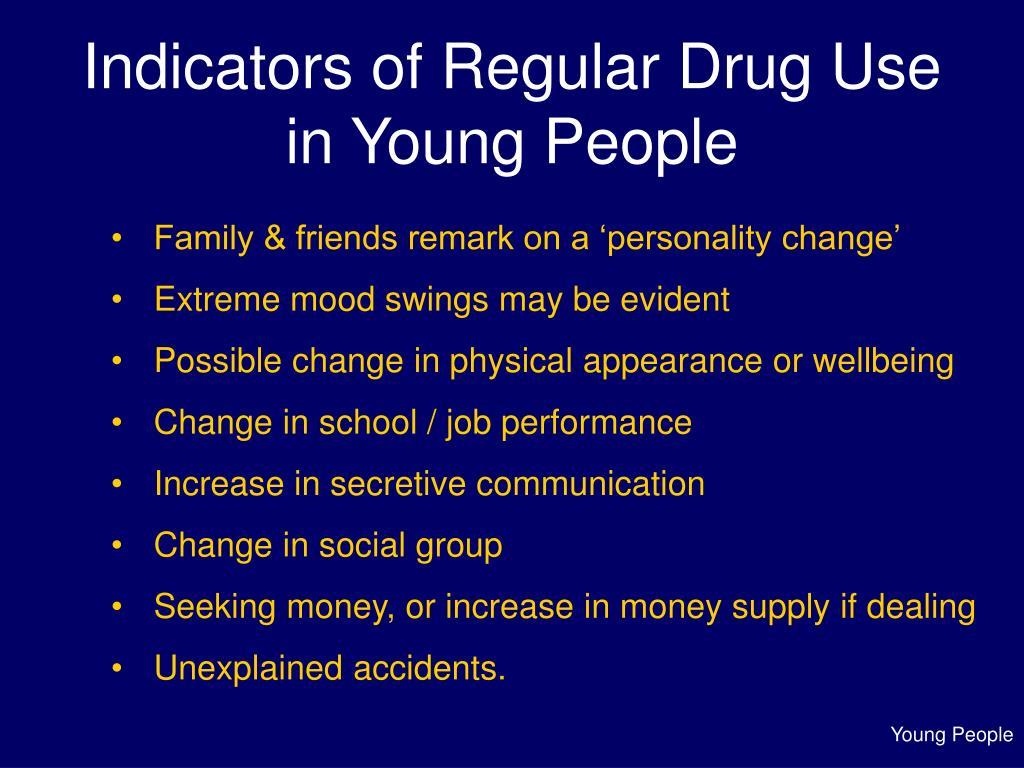 Indicators of Regular Drug Use