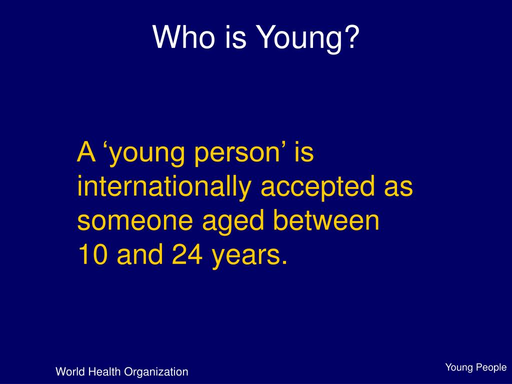 Who is Young?