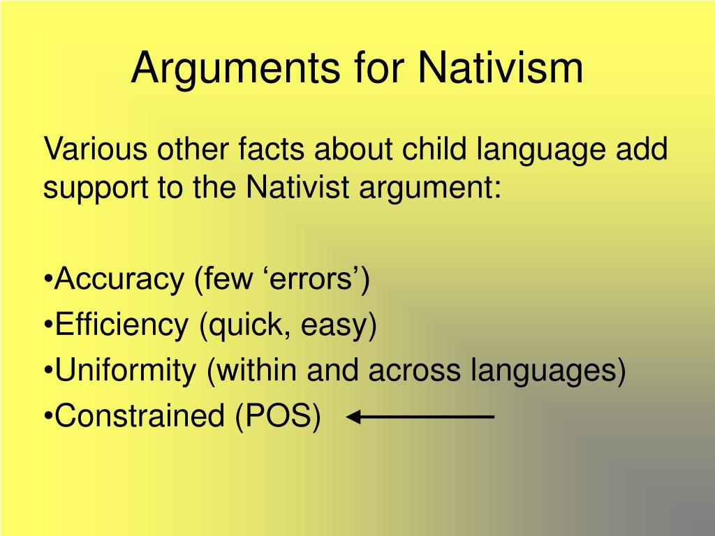 arguments for nativism l.