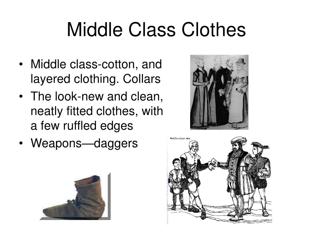 Middle Class Clothes
