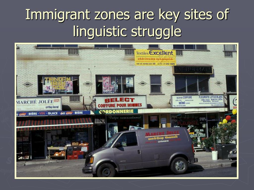 Immigrant zones are key sites of linguistic struggle