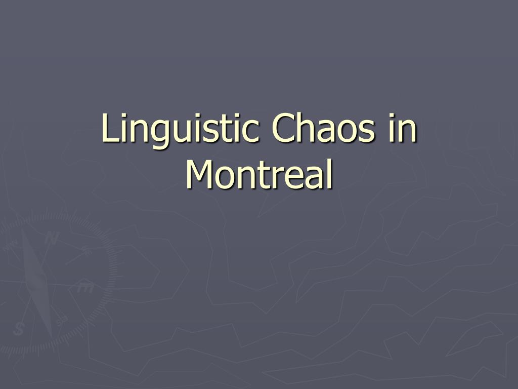 linguistic chaos in montreal l.