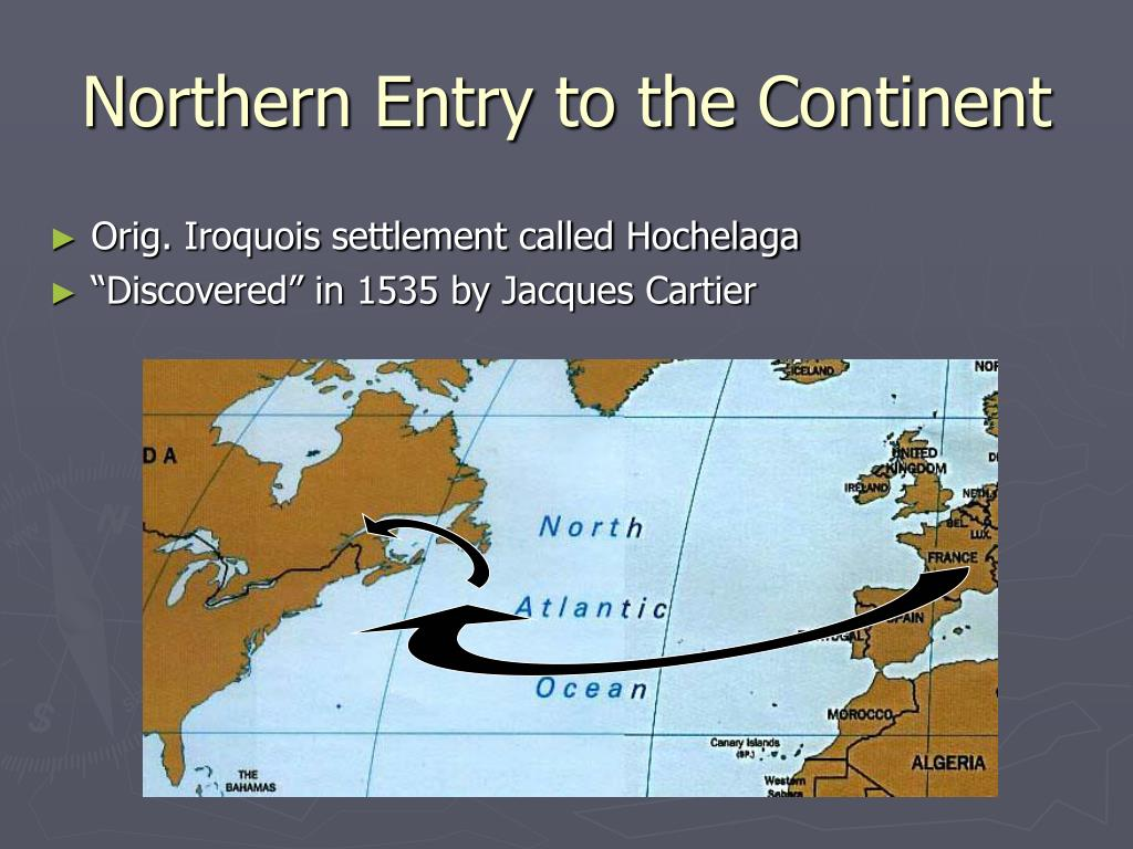 Northern Entry to the Continent