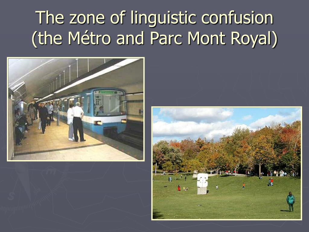 The zone of linguistic confusion