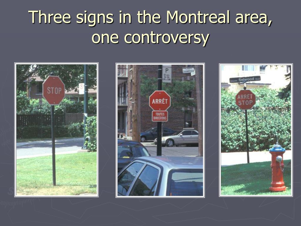Three signs in the Montreal area, one controversy