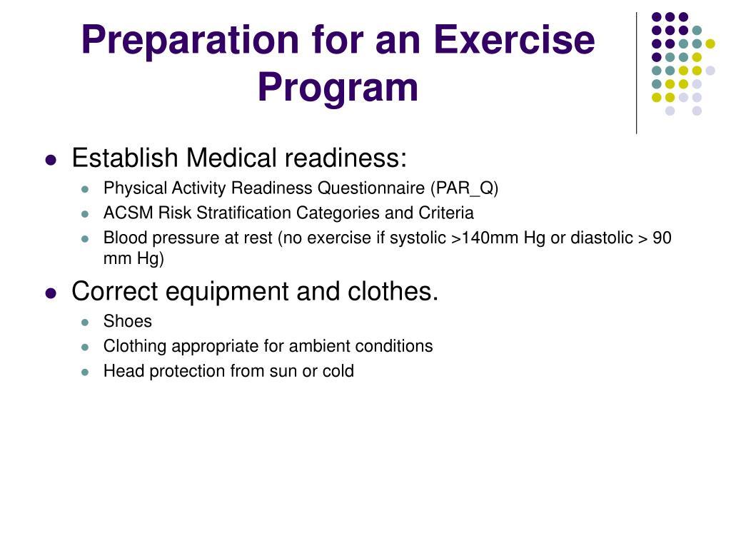 Preparation for an Exercise Program