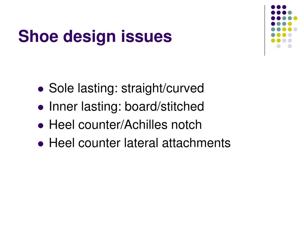 Shoe design issues