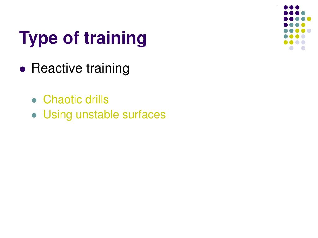 Type of training