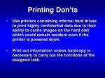 printing don ts