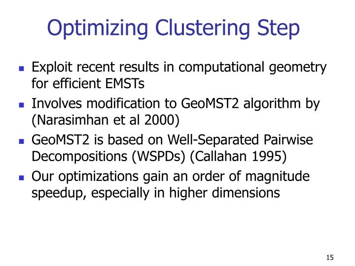 Optimizing Clustering Step