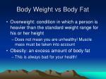 body weight vs body fat