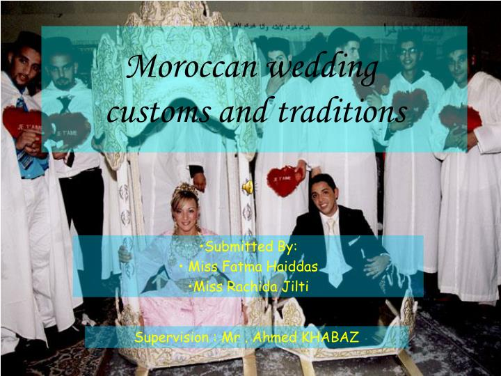 moroccan wedding customs and traditions n.