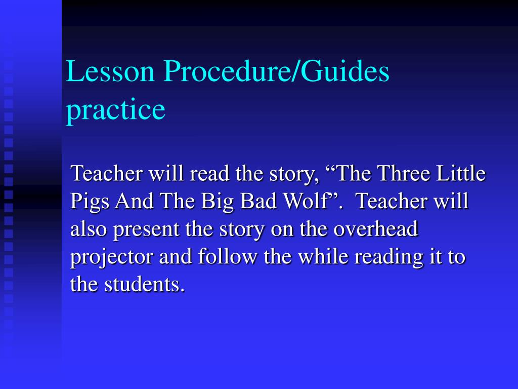 Lesson Procedure/Guides practice