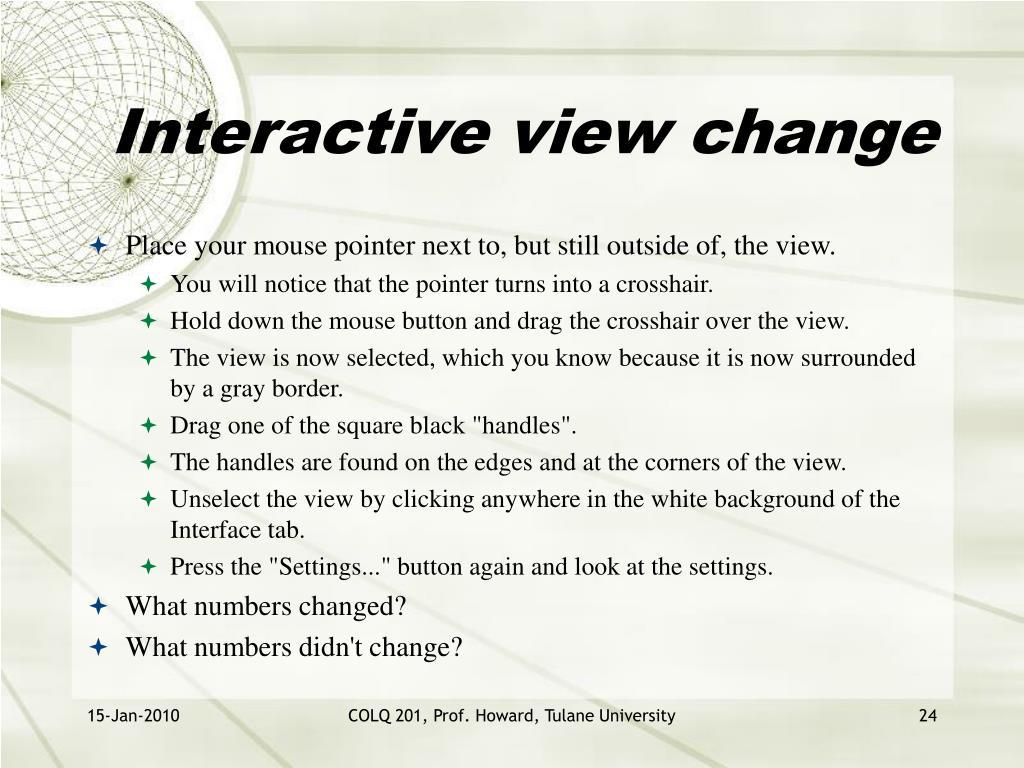 Interactive view change