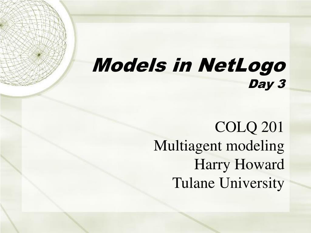 models in netlogo day 3 l.