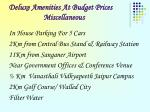 deluxe amenities at budget prices miscellaneous