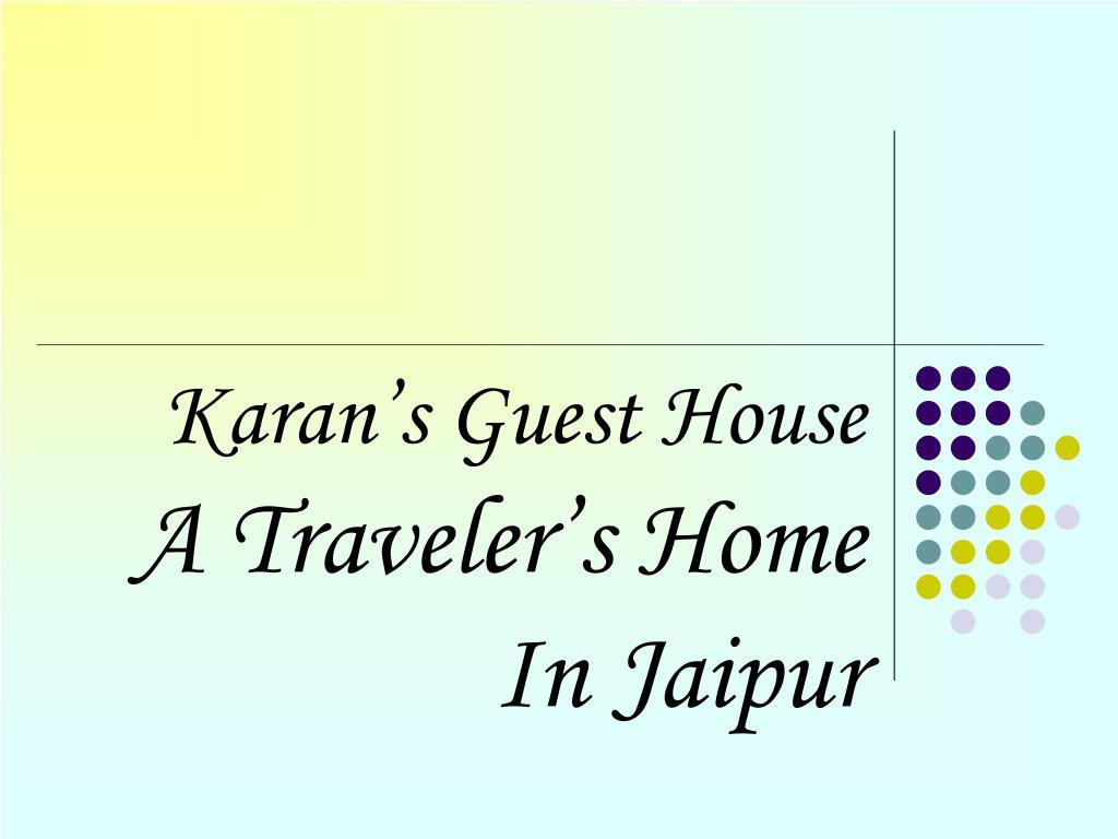 karan s guest house a traveler s home in jaipur l.