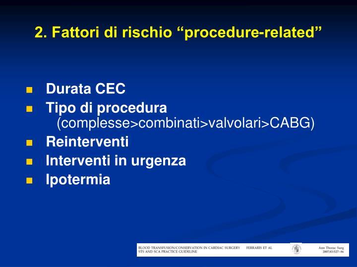 "2. Fattori di rischio ""procedure-related"""