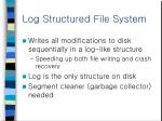 log structured file system