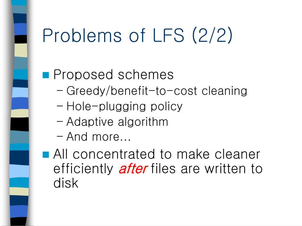 Problems of LFS (2/2)